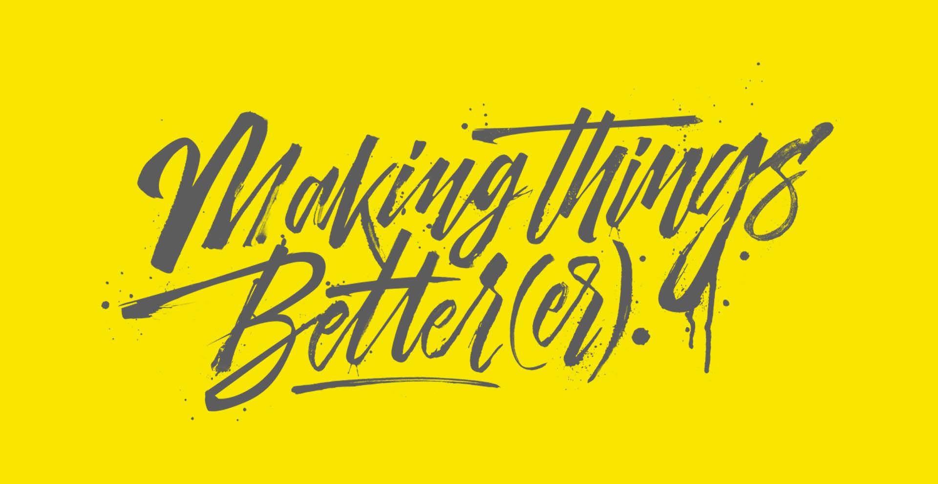 making-things-betterer